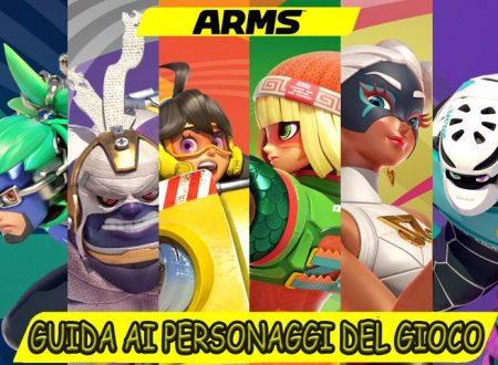 ARMS: guida ai personaggi del gioco, consigli utili su come utilizzarli ed affrontarli online
