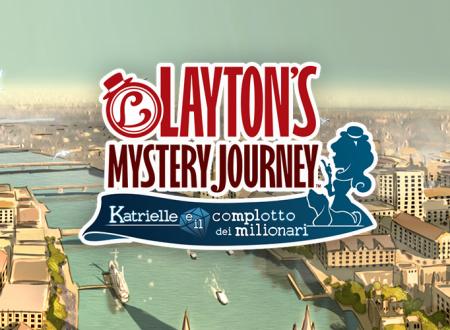 LAYTON'S MYSTERY JOURNEY: Katrielle e il complotto dei milionari, i nostri primi 43 minuti di gameplay sulla versione Android