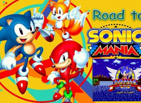 Sonic The Hedgehog in video su mobile, SEGA Forever su Android – Road to Sonic Mania on Nintendo Switch #1