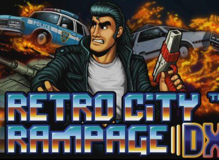 Retro City Rampage DX: il titolo ufficialmente in arrivo il 3 agosto sui Nintendo Switch europei