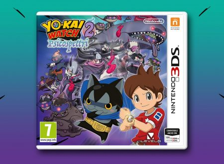 YO-KAI WATCH 2: Psicospettri,  pubblicato il trailer italiano del nuovo capitolo per 3DS