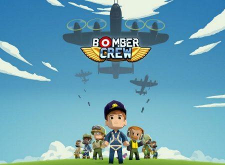 Bomber Crew: 5 cose da non fare nel titolo, mostrate nell'ultimo trailer pubblicato