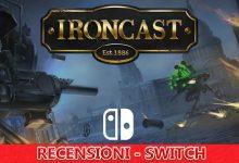 Ironcast – Recensione – Switch eShop