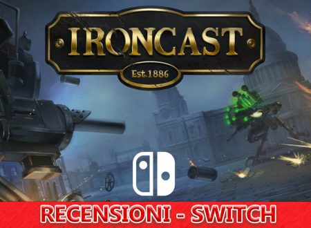 Ironcast – Recensione – Switch eShop