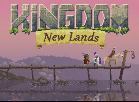 Kingdom: New Lands, il titolo in arrivo il 14 settembre sui Nintendo Switch europei