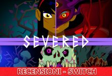 Severed – Recensione – Switch eShop