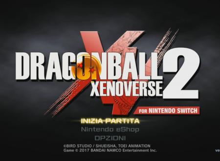 Dragon Ball Xenoverse 2: i primi minuti di video gameplay della versione Nintendo Switch