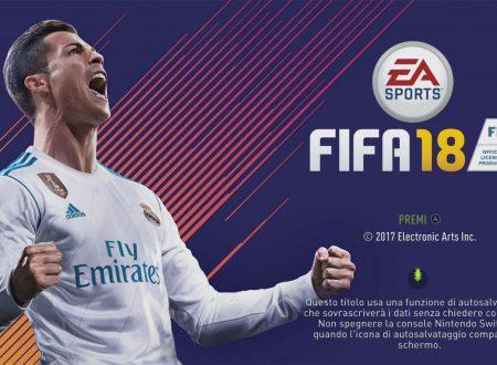 FIFA 18: il titolo ora aggiornato alla versione 1.0.3 sui Nintendo Switch europei