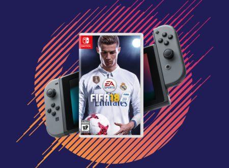FIFA 18: una demo in arrivo il 15 settembre anche su Nintendo Switch?