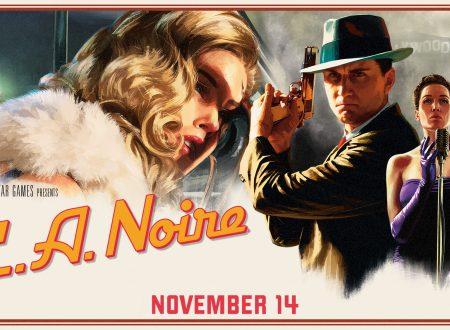 L.A. NOIRE: Rockstar Games annuncia l'arrivo del titolo su Nintendo Switch il prossimo 14 novembre