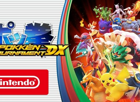 Pokkén Tournament DX: disponibile il trailer di lancio italiano del titolo, ora disponibile su Nintendo Switch