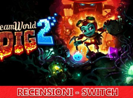Steamworld Dig 2 – Recensione – Switch eShop