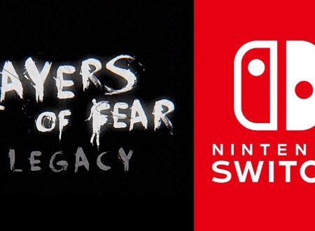 Layers of Fear: Legacy, il titolo annunciato per l'arrivo su Nintendo Switch