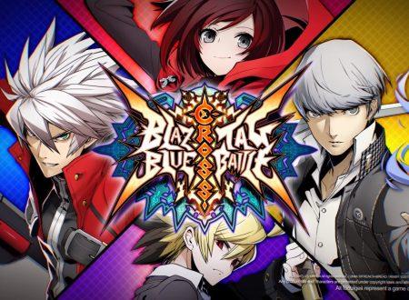 BlazBlue Cross Tag Battle: il titolo annunciato per l'arrivo su Nintendo Switch nel 2018