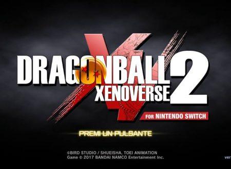 Dragon Ball Xenoverse 2: il titolo ora aggiornato alla versione 1.07.02 su Nintendo Switch