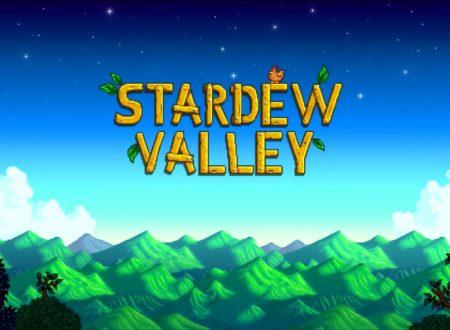 Stardew Valley: il titolo in arrivo il 5 ottobre sui Nintendo Switch europei
