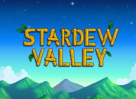 Stardew Valley: pubblicata un'ora di video gameplay della versione per Nintendo Switch