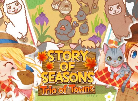 Story of Seasons: Trio of Towns, il titolo è ora disponibile sull'eShop e nei negozi su Nintendo 3DS