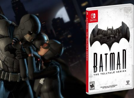 Batman: The Telltale Series, pubblicato un video gameplay della versione per Nintendo Switch