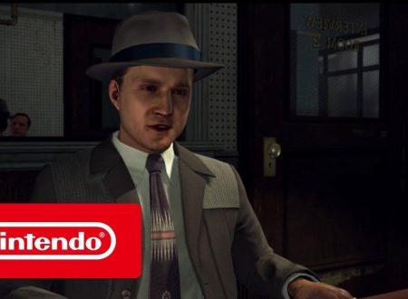 L.A. Noire: pubblicato il trailer di lancio italiano del titolo su Nintendo Switch