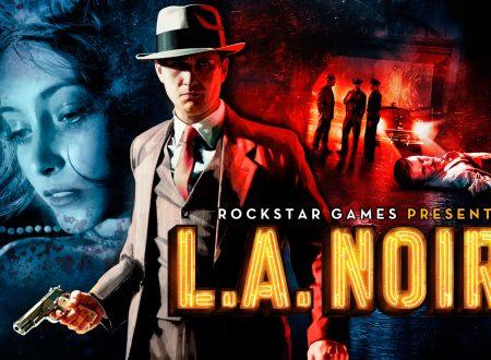 L.A. Noire: pubblicato un nuovo trailer dedicato alla versione per Nintendo Switch