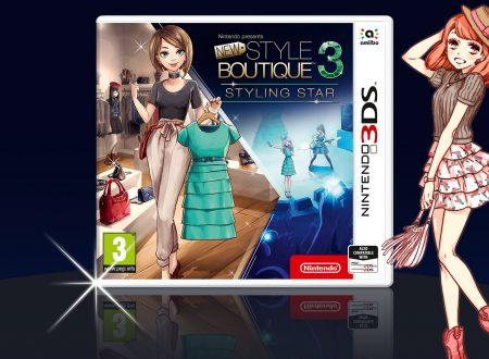 Nintendo Presents: New Style Boutique 3 – Styling Star, pubblicata un'ora di video gameplay del titolo