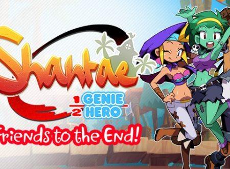 """Shantae: Half-Genie Hero: svelata l'espansione """"Friends to the End"""", in arrivo nelle prossime settimane"""