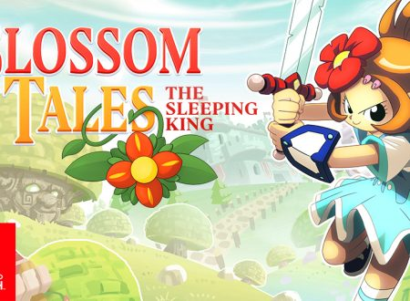 Blossom Tales: The Sleeping King, il titolo fa superare i 100,000 download su Nintendo Switch