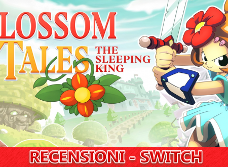 Blossom Tales: The Sleeping King – Recensione – Switch eShop