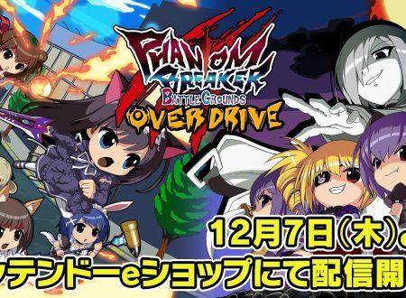 Phantom Breaker: Battle Grounds Overdrive, pubblicato il trailer dedicato alla versione per Nintendo Switch