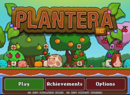 Plantera Deluxe: uno sguardo in video al titolo dai Nintendo Switch europei
