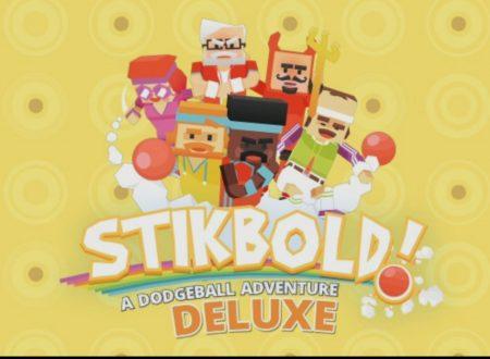 Stikbold! A Dodgeball Adventure Deluxe: il titolo in arrivo il 29 dicembre sui Nintendo Switch europei