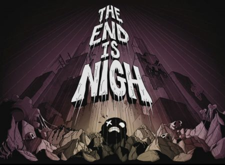 The End is Nigh: uno sguardo in video al titolo dai Nintendo Switch europei