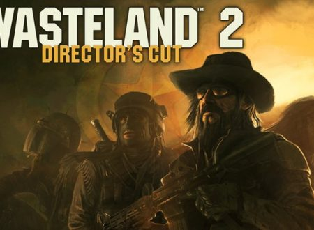 Wasteland 2: Director's Cut, il titolo è in arrivo ad agosto su Nintendo Switch