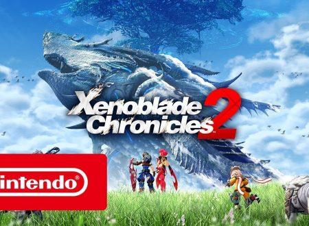 Xenoblade Chronicles 2: pubblicato il trailer di lancio italiano del titolo