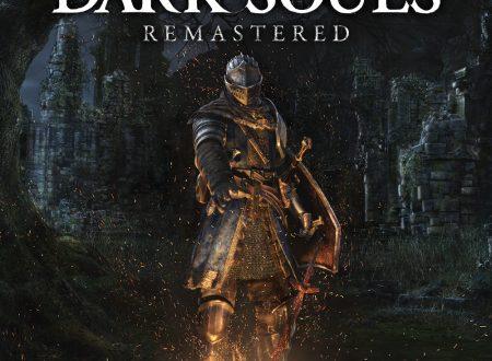 Dark Souls: Remastered, il titolo annunciato ed in arrivo il 25 maggio sui Nintendo Switch europei