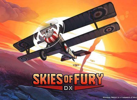 Skies of Fury DX: il titolo è in arrivo nei prossimi mesi su Nintendo Switch