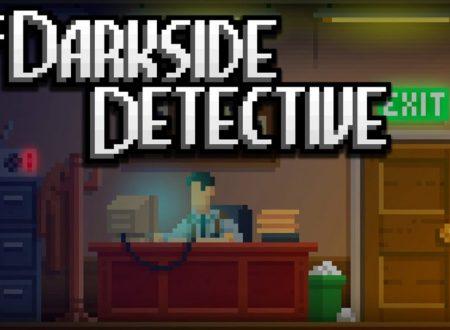 The Darkside Detective: il titolo è in arrivo il 7 febbraio sull'eShop di Nintendo Switch