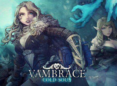 Vambrace: Cold Soul, il titolo svelato per l'approdo sull'eShop di Nintendo Switch