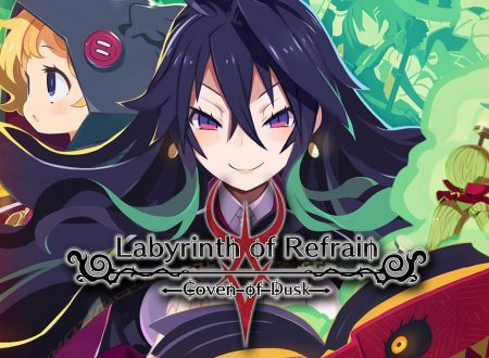 Labyrinth of Refrain: Coven of Dusk, pubblicato un video gameplay di 20 minuti sulla build inglese