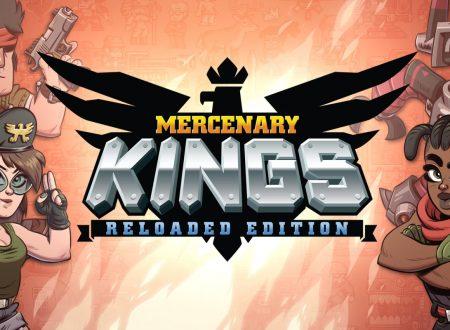 Mercenary Kings: Reloaded Edition, uno sguardo in video al titolo dai Nintendo Switch europei