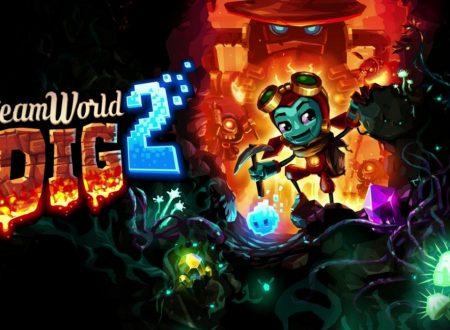 Steamworld Dig 2: il titolo è in arrivo il 27 aprile in formato retail su Nintendo Switch