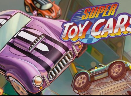 Super Toy Cars: un primo sguardo in video al titolo dai Nintendo Switch europei