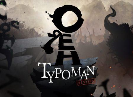 Typoman: pubblicato un video gameplay sulla versione Revised in arrivo sui Nintendo Switch europei