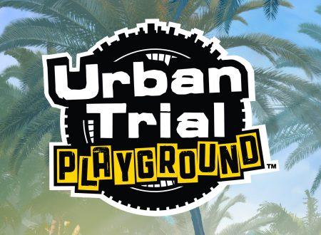 Urban Trial Playground: il titolo è in arrivo il 5 aprile in esclusiva sull'eShop di Nintendo Switch