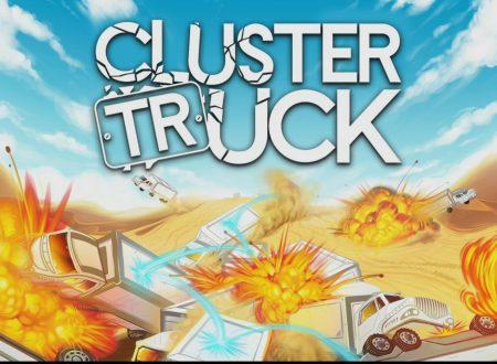 Clustertruck: pubblicato il trailer di lancio del titolo, in arrivo il 15 marzo su Nintendo Switch