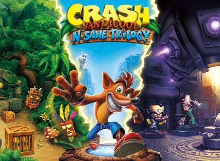 Crash Bandicoot N. Sane Trilogy: il titolo è in arrivo il 10 luglio anche su Nintendo Switch
