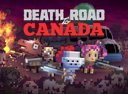Death Road To Canada: primo sguardo in video al titolo dai Nintendo Switch europei