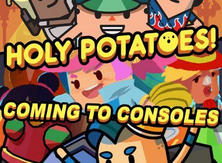 Holy Potatoes!: i titoli della serie sono in arrivo nei prossimi mesi sull'eShop di Nintendo Switch