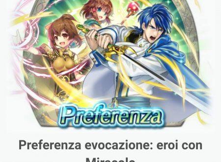 Fire Emblem Heroes: ora disponibile la preferenza evocazione: eroi con Miracolo